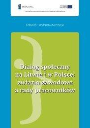 Dialog społeczny na Litwie i w Polsce: związki zawodowe a ... - OPZZ