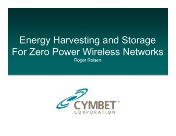 Energy Harvesting and Storage For Zero Power Wireless Networks
