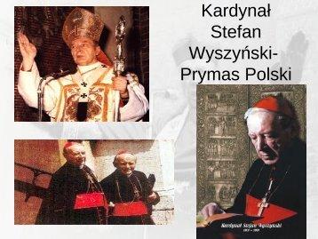 Stefan Wyszyński- Prymas Polski
