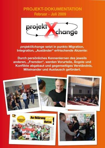 PROJEKT-DOKUMENTATION Februar - Juli 2009 - projektXchange