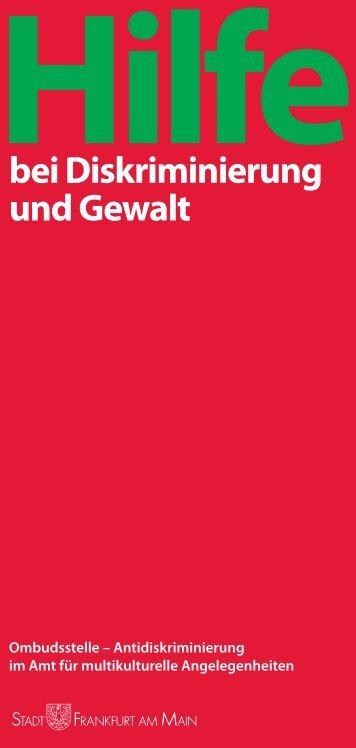 Hilfe bei Diskriminierung und Gewalt (pdf, 662 KB - Frankfurt am Main