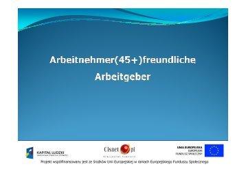 """Das Projekt """"Arbeitnehmer(45+)freundlicher Arbeitgeber"""