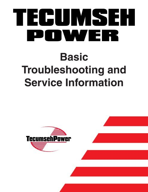 Basic Troubleshooting And Service Information Tecumseh Power