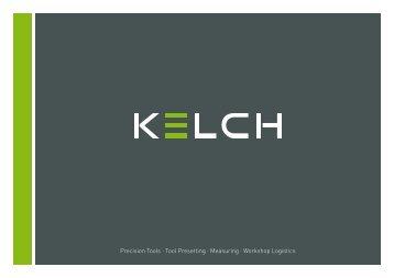Precision Tools · Tool Presetting · Measuring ... - Kelch GmbH