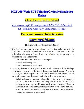 thinking critically simulation review essay View essay - mgt350 critical_thinking_simulation_review from mgt 350 at university of phoenix thinking critically simulation review the simulation proved to be very.
