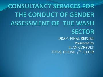 DRAFT FINAL REPORT Presented by PLAN CONSULT TOTAL HOUSE 4 FLOOR