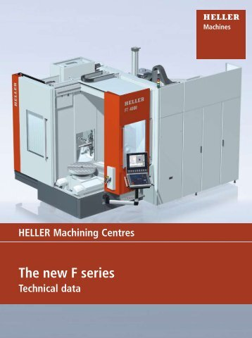 The new F series: Technical data - Heller US