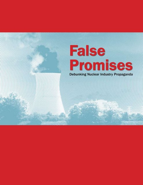 False Promises - Nuclear Information and Resource Service