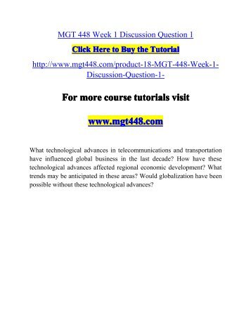 mgt 401 week 1 discussion question Title: mgt 401 week 2 discussion question 2 scenario, author: kevin, name: mgt 401 week 2 discussion question 2 scenario, length: 2 pages, page: 1, published: 2014-11-30.