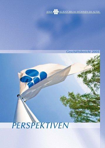 KWA Geschäftsbericht 2005 - KWA - Kuratorium Wohnen im Alter