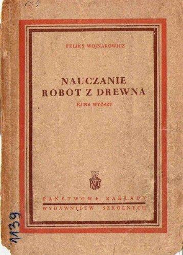 """Feliks Wojnarowicz """"Nauczanie robót z drewna"""""""