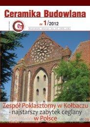 Zespół Poklasztorny w Kołbaczu - najstarszy zabytek ceglany w Polsce