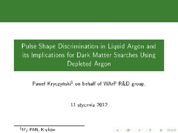 Pulse Shape Discrimination in Liquid Argon and its Implications for ...