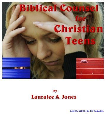 Biblical Counsel for Christian Teenagers - Salt Lake Bible College