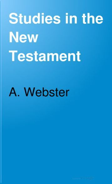 Studies in the New Testament - Salt Lake Bible College