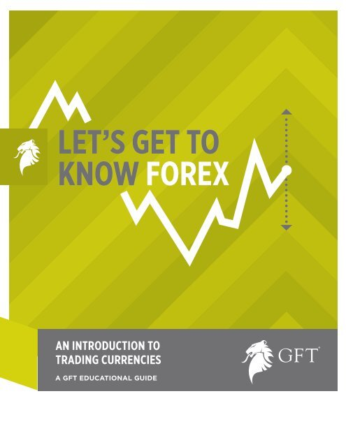 Gft uk forex sbarro investments noreco dumaguete