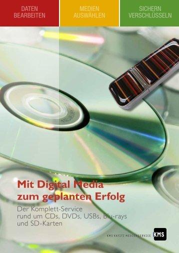 Mit Digital Media zum geplanten Erfolg - KMS Kafitz Medienservice ...