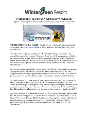 WINTERGREEN RESORT NOW WIELDING 'SNOWPOWER'