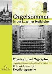 D ienstag, 28. Juli - Hoforgel Luzern