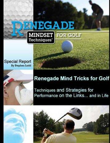 Renegade Mind Tricks for Golf ®