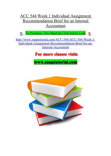 ACC 544 Week 1 Individual Assignment Recommendation Brief / acc544dotcom