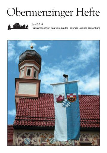 Obermenzinger Hefte - Verein der Freunde Schloss Blutenburg eV