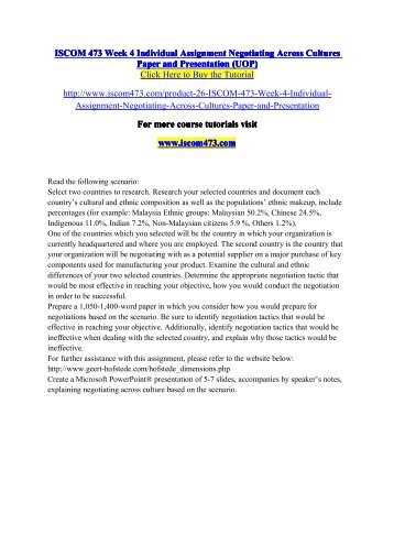 ISCOM 473 Week 4 Individual Assignment Negotiating Across Cultures Paper and Presentation