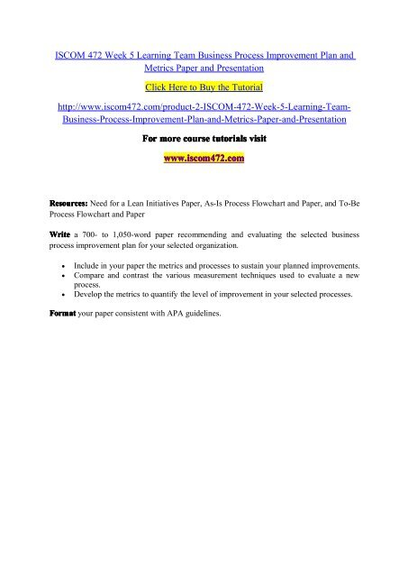 ISCOM 472 Week 5 Learning Team Business Process Improvement Plan and