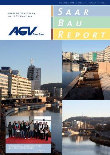 Saar Bau Report Nr. 1/2012 - AGV Bau Saar