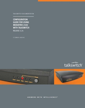 CONFIGURATION GUIDE FOR USING MEDIATRIX 2102 WITH TALKSWITCH