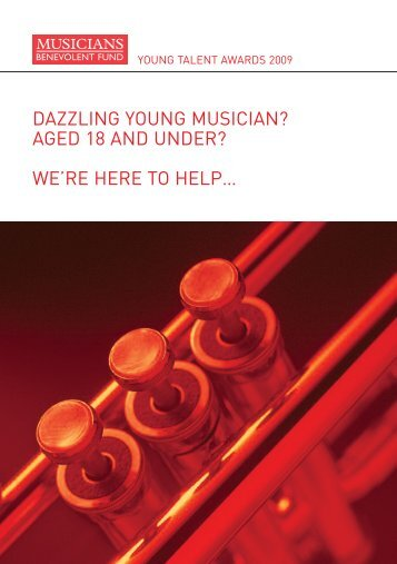 DAZZLING YOUNG MUSICIAN? AGED 18 AND UNDER? WE'RE HERE TO HELP…