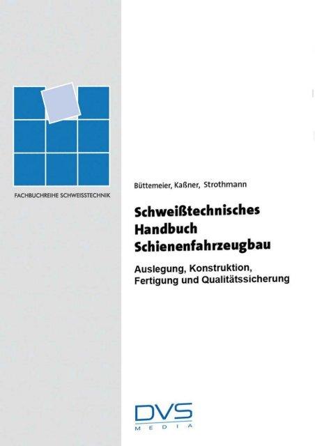 Schweisstechnisches Hanbuch Schienenfahrzeugbau Leseprobe