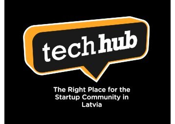 The Right Place for the Startup Community in Latvia