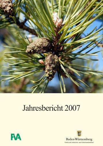 Jahresbericht 2007 - Forstliche Versuchs