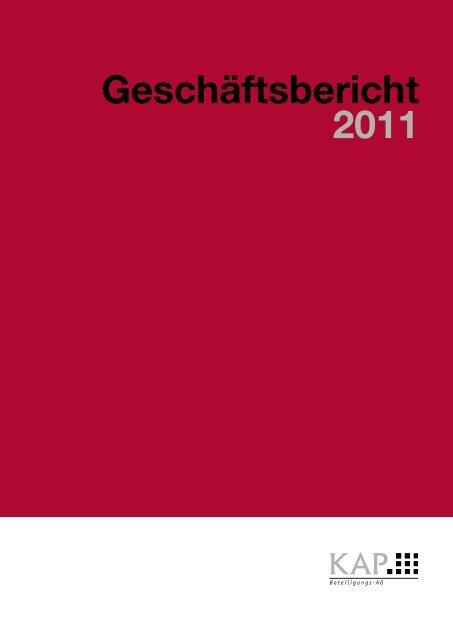 geschäftsbericht 2011 - KAP Beteiligungs AG