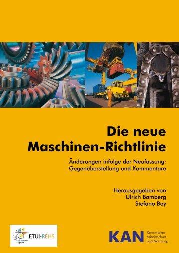 Die neue Maschinen-Richtlinie - KAN
