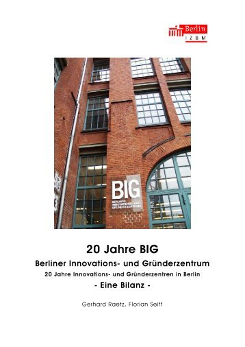 20 Jahre BIG Berliner Innovations - IZBM