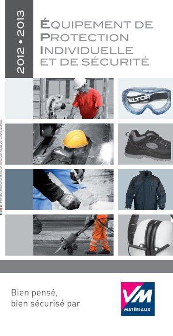 Catalogue Équipement de Protection Individuelle et ... - VM Matériaux
