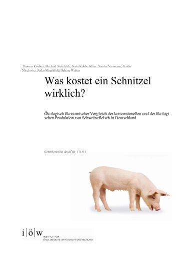 Was kostet ein Schnitzel wirklich? - Institut für ökologische ...
