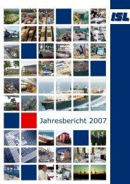 ISL Jahresbericht 2007 - Institut für Seeverkehrswirtschaft und Logistik