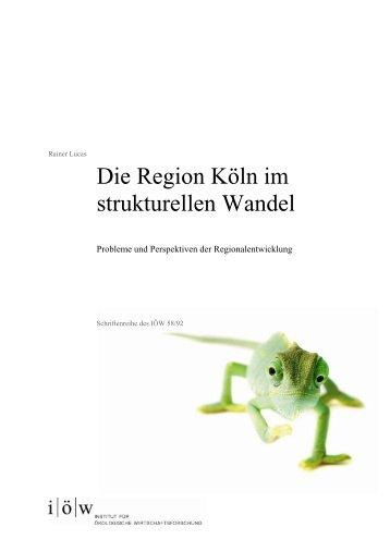 Die Region Köln im strukturellen Wandel - Institut für ökologische ...
