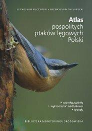 Atlas pospolitych ptaków lęgowych Polski
