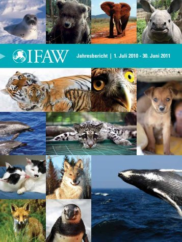 1. Juli 2010 - 30. Juni 2011 - International Fund for Animal Welfare
