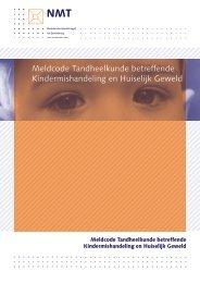 Meldcode Tandheelkunde betreffende Kindermishandeling en Huiselijk Geweld