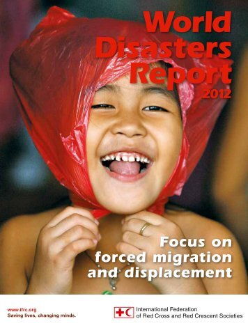 World Disasters Report 2012 - Focus on forced migration