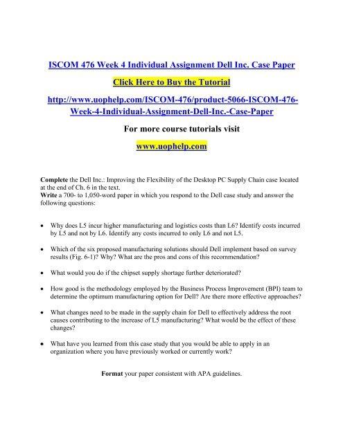 ISCOM 476 Week 4 Individual Assignment Dell Inc  Case Paper