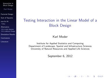 Testing Interaction in the Linear Model of a Block Design
