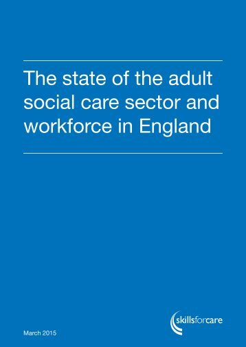 social care sector and workforce in England