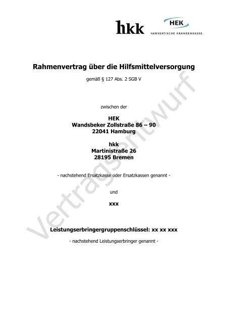 Rahmenvertrag über die Hilfsmittelversorgung - HEK