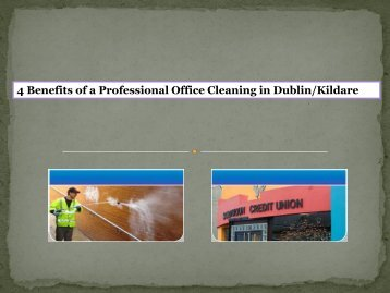 4 Benefits of a Professional Office Cleaning in Dublin